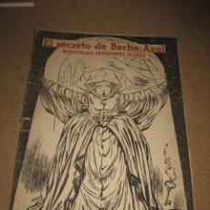 Coleccionismo de Revistas y Periódicos: REVISTA LITERARIA.NOVELAS Y CUENTOS EL SECRETO DE BARBA AZUL.WENCESLAO FERNANDEZ FLOREZ . Lote 28229729