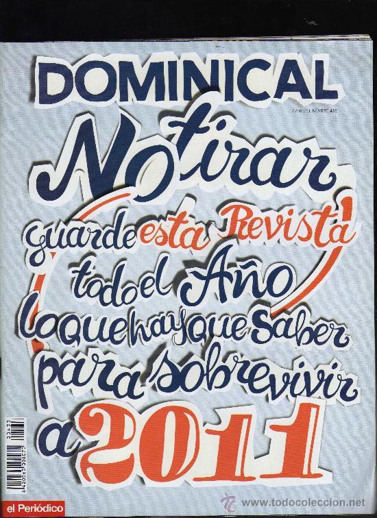 REVISTA DOMINICAL Nº 433 - 2 DE ENERO DE 2011 (68 PÁGINAS) (Coleccionismo - Revistas y Periódicos Modernos (a partir de 1.940) - Otros)