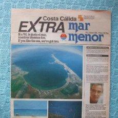 Coleccionismo de Revistas y Periódicos: REVISTA - COSTA CALIDA / EXTRA MAR MENOR - 1991 - 29 X 40 CM - 32 PG - MURCIA LA MANGA. Lote 28334696