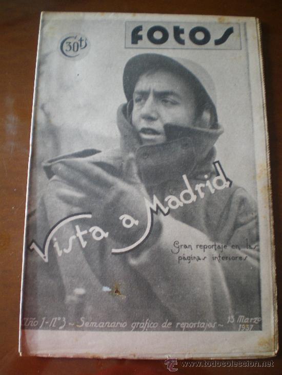 FOTOS Nº 3 (13/03/37) GUERRA CIVIL MADRID CARABANCHEL TOLEDO SAGARDA GUADARRAMA ASTURIAS CASTILLA (Coleccionismo - Revistas y Periódicos Antiguos (hasta 1.939))