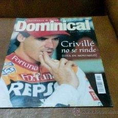 Coleccionismo de Revistas y Periódicos: REV.DOMINICAL 6/2000 - CRIVILLE NO SE RINDE AMPLIO RPTJE- SARA JESSICA PARKER,RADIO,BJÖRK,BARRICADA. Lote 40925986