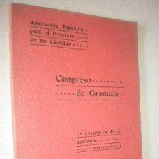 Coleccionismo de Revistas y Periódicos: ASOCIACION ESPAÑOLA PARA PROGRESO DE LAS CIENCIAS CONGRESO DE GRANADA 1911. Lote 98546596