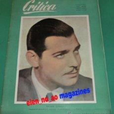 Coleccionismo de Revistas y Periódicos: CRITICA Nº 10/1950 CLARK GABLE~ESTHER WILLIAMS~GENE TIERNEY~REVISTA MENSUAL DE ARTE Y CINE~MUY RARA. Lote 28685530