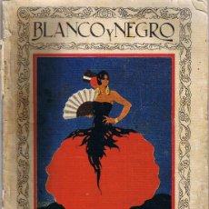 Coleccionismo de Revistas y Periódicos: BLANCO Y NEGRO - Nº 1946 - SEPTIEMBRE 1928 - REVISTA ILUSTRADA . Lote 28925964