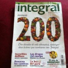 Coleccionismo de Revistas y Periódicos: REVISTA INTEGRAL Nº 200 LOS SENDEROS IBERICOS , OCCIDENTALES EN LA INDIA , LAS DROGAS DEL CUERPO . Lote 28940083