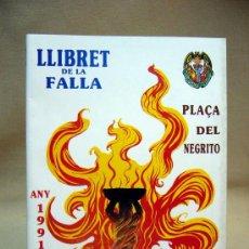 Coleccionismo de Revistas y Periódicos: LLIBRET DE FALLAS, FALLA PLAZA DEL NEGRITO, 1991, ANDRES AREVALO CASTILLA. Lote 28986221