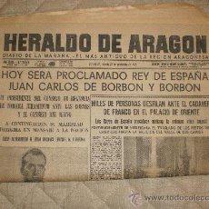 Coleccionismo de Revistas y Periódicos: HERALDO DE ARAGON 22 NOVIEMBRE 1975 PROCLAMACION DEL REY JUAN CARLOS. Lote 29081558