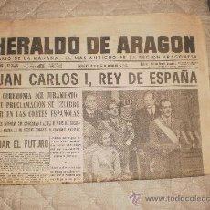 Coleccionismo de Revistas y Periódicos: HERALDO DE ARAGON 23 NOVIEMBRE 1975 PROCLAMACION DEL REY JUAN CARLOS. Lote 29081625