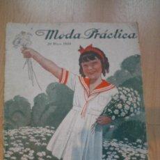 Coleccionismo de Revistas y Periódicos: REVISTA MODA PRÁCTICA 20 DE MAYO DE 1934. Lote 29331218