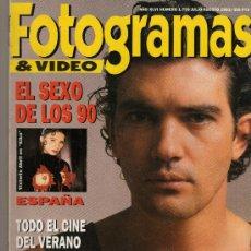 Coleccionismo de Revistas y Periódicos: FOTOGRAMAS Nº 1799, JULIO-AGOSTO 1993, PORT. ANTONIO BANDERAS. Lote 29379062