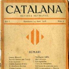 Coleccionismo de Revistas y Periódicos: CATALANA Nº 2 REVISTA SETMANAL -ABRIL 1918 EN CATALÁN. Lote 29464769