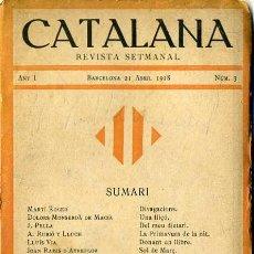 Coleccionismo de Revistas y Periódicos: CATALANA Nº 3 REVISTA SETMANAL -ABRIL 1918 EN CATALÁN. Lote 29464775