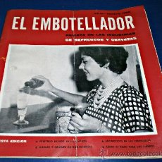 Coleccionismo de Revistas y Periódicos: EL EMBOTELLADOR REVISTA DE INDUSTRIAS DE REFRESCOS Y CERVEZAS. Lote 29532209