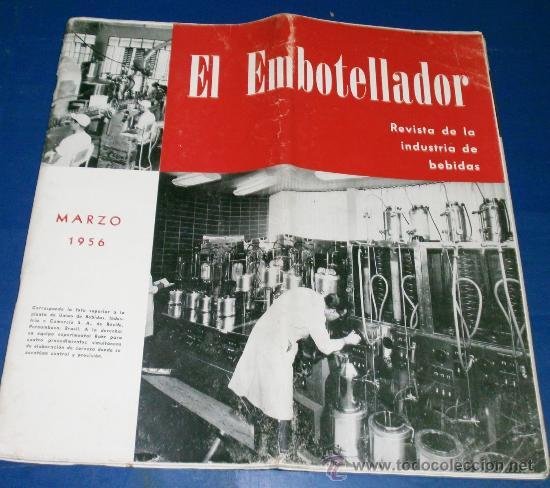 EL EMBOTELLADOR REVISTA DE INDUSTRIAS DE REFRESCOS Y CERVEZAS (Coleccionismo - Revistas y Periódicos Modernos (a partir de 1.940) - Otros)