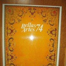 Coleccionismo de Revistas y Periódicos: BELLAS ARTES 74 * AGUSTÍN ÚBEDA * ANTOLÍN PALOMINO * FELIX MÁXIMO LÓPEZ *ANTONIO SAURA *. Lote 30434842