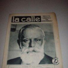 Coleccionismo de Revistas y Periódicos: LA CALLE REVISTA GRAFICA DE IZQUIERDAS Nº 53 - EL GENERAL DON MIGUEL CABANELLAS - . Lote 29734721