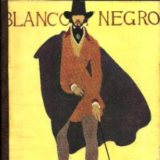 Coleccionismo de Revistas y Periódicos: REVISTA BLANCO Y NEGRO – 1922 * MELILLA * ÁNGEL GUIMERÁ * TOLEDO * . Lote 29789364