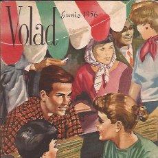 Coleccionismo de Revistas y Periódicos: REVISTA-VOLAD NUM.120 JUNIO 1956-. Lote 29885355