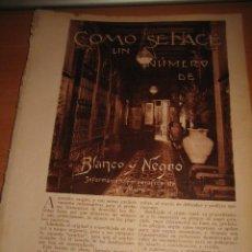 Coleccionismo de Revistas y Periódicos: COMO SE HACE UN NUMERO DE BLANCO Y NEGRO LAS DISTANTAS FASES 16 HOJA DE REVISTA BLANCO Y NEGRO 1929. Lote 29901571