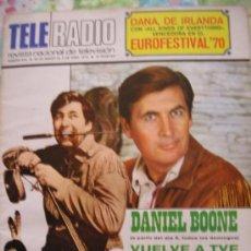 Coleccionismo de Revistas y Periódicos: TELE RADIO 1970 / DANA GANA EUROVISION - KARINA - DANIEL BOONE - LOS BRAVOS. Lote 30115932
