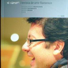 Coleccionismo de Revistas y Periódicos: EL CANON-REVISTA DE ARTE FLAMENCO-;Nº3 JUNIO 2011;¡NUEVA!. Lote 30124969