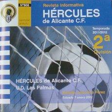 Coleccionismo de Revistas y Periódicos: ALICANTE- FÚTBOL REVISTA HÉRCULES Nº 508-2ª DIVISION, RICO PÉREZ HÉRCULES, LAS PALMAS-7-01-2012. Lote 30141232