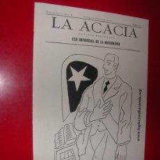 Coleccionismo de Revistas y Periódicos: LA ACACIA.ECO IMPARCIAL DE LA MASONERIA.LOGIA CONDE ARANDA. Nº 24. ENERO 2006. Lote 30197817