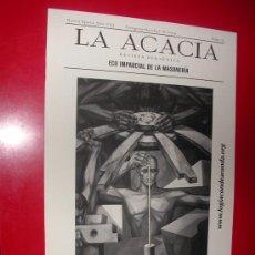 Coleccionismo de Revistas y Periódicos: LA ACACIA.ECO IMPARCIAL DE LA MASONERIA.LOGIA CONDE ARANDA. Nº 21. OCTUBRE 2004. Lote 30197873