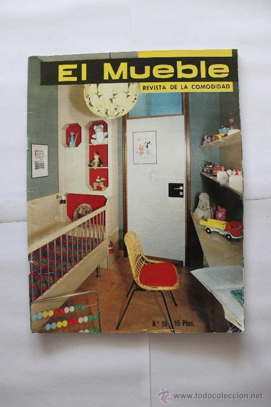 REVISTA EL MUEBLE - Nº 16 - ABRIL 1963 (Coleccionismo - Revistas y Periódicos Modernos (a partir de 1.940) - Otros)