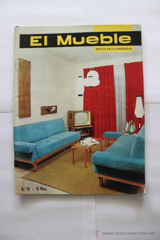 REVISTA EL MUEBLE - Nº 15 - MARZO 1963 (Coleccionismo - Revistas y Periódicos Modernos (a partir de 1.940) - Otros)