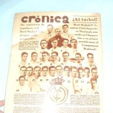 Collezionismo di Riviste e Giornali: REVISTA DE LA SEMANA. CRÓNICAS. FOTO CONTRAPORTADA REAL MADRID. 1930. Lote 30374280