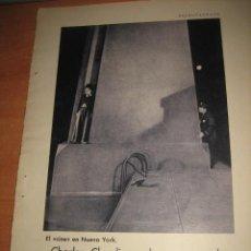 Coleccionismo de Revistas y Periódicos: CHARLES CHAPLIN SE HA ENAMORADO EL CINE EN NUEVA YORK HOJA REVISTA BLANCO Y NEGRO 1931. Lote 30447669