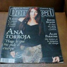 Coleccionismo de Revistas y Periódicos: REV DOMINICAL 1/2000 ANA TORROJA AMPLIO RPTJE.XAVIER CUGAT, KEVIN SPACEY,A. PERSONS, MODA. Lote 34004964