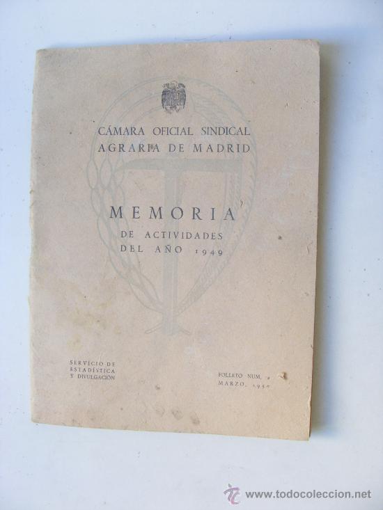 CAMARA OFICIAL SINDICAL AGRARIA DE MADRID, MEMORIA DE ACTIVIDADES 1949 (Coleccionismo - Revistas y Periódicos Modernos (a partir de 1.940) - Otros)