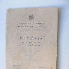 Coleccionismo de Revistas y Periódicos: CAMARA OFICIAL SINDICAL AGRARIA DE MADRID, MEMORIA DE ACTIVIDADES 1949. Lote 30635955
