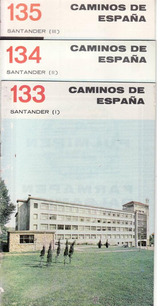 LOTE DE TRES. CAMINOS DE ESPAÑA. SANTANDER 133 (I) 134 (II) 135 (III) (Coleccionismo - Revistas y Periódicos Modernos (a partir de 1.940) - Otros)