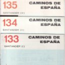 Coleccionismo de Revistas y Periódicos: LOTE DE TRES. CAMINOS DE ESPAÑA. SANTANDER 133 (I) 134 (II) 135 (III). Lote 30602893