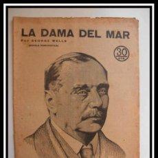 Coleccionismo de Revistas y Periódicos: 1935 LA DAMA DEL MAR DE GEORGE WELLS NOVELA HUMORISTICA REVISTA LITERARIA NOVELAS Y CUENTOS. Lote 30736551
