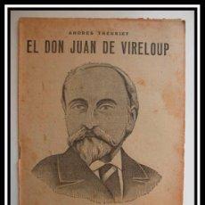 Coleccionismo de Revistas y Periódicos: 1932 EL DON JUAN DE VIRELOUP ANDRES THEURIET REVISTA LITERARIA NOVELAS Y CUENTOS COMPLETA 32CM X23CM. Lote 30736586