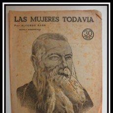 Coleccionismo de Revistas y Periódicos: 1932 LAS MUJERES TODAVIA DE ALFONSO KARR REVISTA LITERARIA NOVELAS Y CUENTOS COMPLETA 32CM X23CM. Lote 30736595