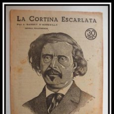 Coleccionismo de Revistas y Periódicos: 1933 LA CORTINA ESCARLATA BARBEY D'AUREVILL FOLLETIN REVISTA LITERARIA NOVELAS COMPLETA 32CM X23CM. Lote 30736612