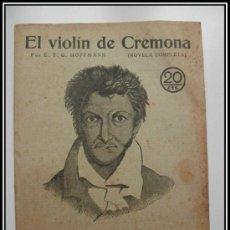 Coleccionismo de Revistas y Periódicos: 1929 EL VIOLIN DE CREMONA DE HOFFMANN REVISTA LITERARIA NOVELAS Y CUENTOS COMPLETA 28CM X21CM 1929 E. Lote 30736679