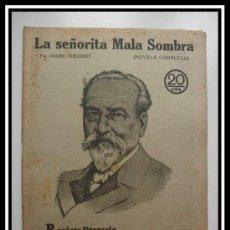 Coleccionismo de Revistas y Periódicos: 1929 LA SEÑORITA MALA SOMBRA ANDRE THEURIET REVISTA LITERARIA NOVELAS Y CUENTO COMPLETA 28CM X21CM. Lote 30736727