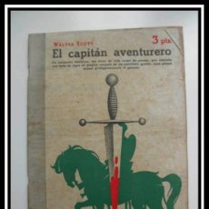 Coleccionismo de Revistas y Periódicos: 1946 EL CAPITAN AVENTURERO DE WALTER SCOTT REVISTA LITERARIA NOVELAS Y CUENTOS COMPLETA 32CMX23CM. Lote 30737249
