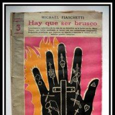 Coleccionismo de Revistas y Periódicos: 1945 HAY QUE SER BRUSCO DE MICHAEL FIASCHETTI REVISTA LITERARIA NOVELAS Y CUENTOS COMPLETA 32CMX23CM. Lote 30737278