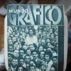 Coleccionismo de Revistas y Periódicos: REVISTA MUNDO GRAFICO - MIERCOLES 27 JULIO 1932 NUMERO 1082. Lote 30835885