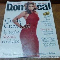 Coleccionismo de Revistas y Periódicos: REV DOMINICAL 8/95 CINDY CRAWFORD POSTER/ AMPLIO RPTJE.C. CANO,L.SANTAMARIA,MONICA SELES,MARILYN . Lote 36423697