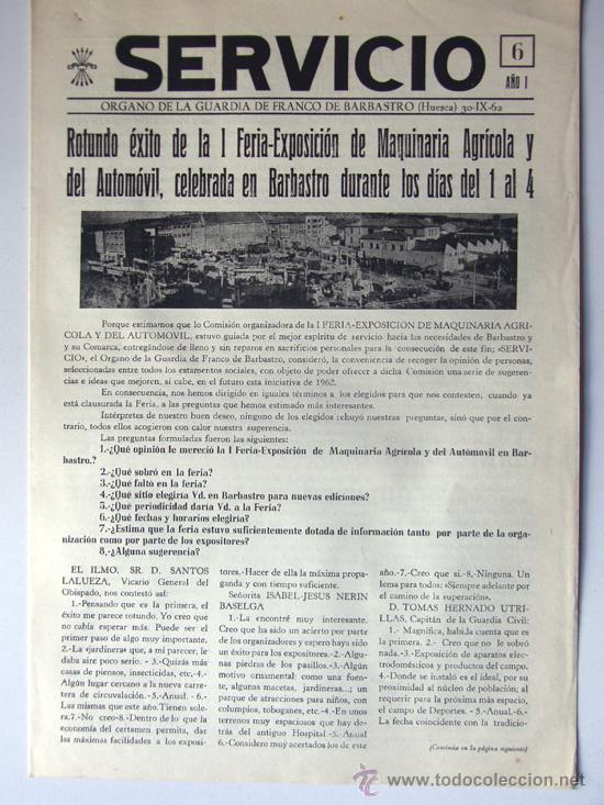 SERVICIO / ORGANO DE LA GUARDIA DE FRANCO DE BARBASTRO / AÑO 1962 / FERIA MAQUINARIA / HUESCA (Coleccionismo - Revistas y Periódicos Modernos (a partir de 1.940) - Otros)