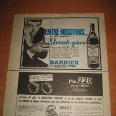 Coleccionismo de Revistas y Periódicos: PUBLICIDAD GRAND-PERE BARBIER ES NUESTRO COÑAC HOJA DE REVISTA SELECCIONES READERS 1966 . Lote 30989760