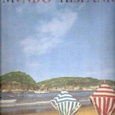 Coleccionismo de Revistas y Periódicos: MVNDO HISPÁNICO.N 52.JULIO 1952.SAN SEBASTIAN.GUIPUZCOA.CONGRESO EUCARÍSTICO BARCELONA.SUMARIO.. Lote 31112470